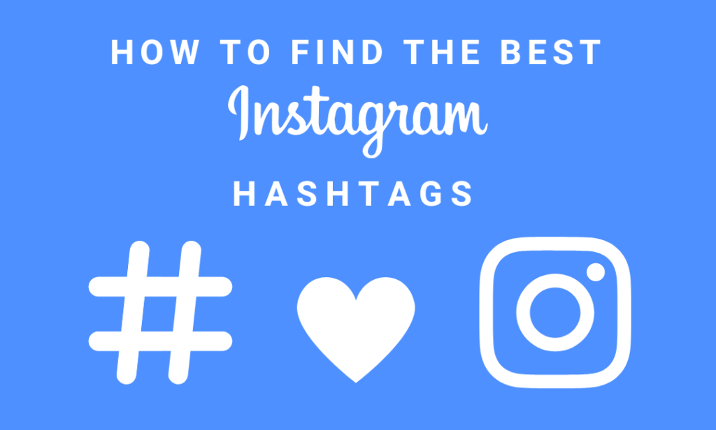 300 Best & Most Used Hashtags On Instagram in 2020 1