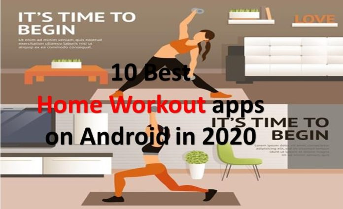 10 Best Home Workout apps on Android in 2020