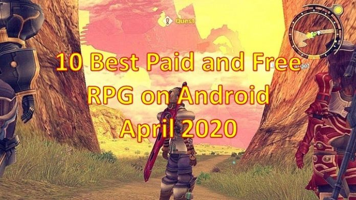 10 Best Paid and Free RPG on Android April 2020