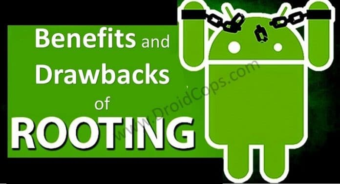 Benefits and drawbacks of rooting an Android device