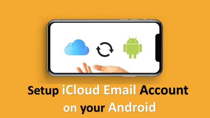 How to Setup iCloud Email Account on Android