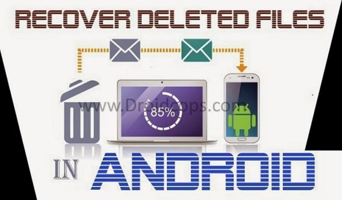 Recover Deleted Files On Android in 2020