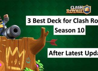 3 Best Clash Royale decks for Season 10 after Update