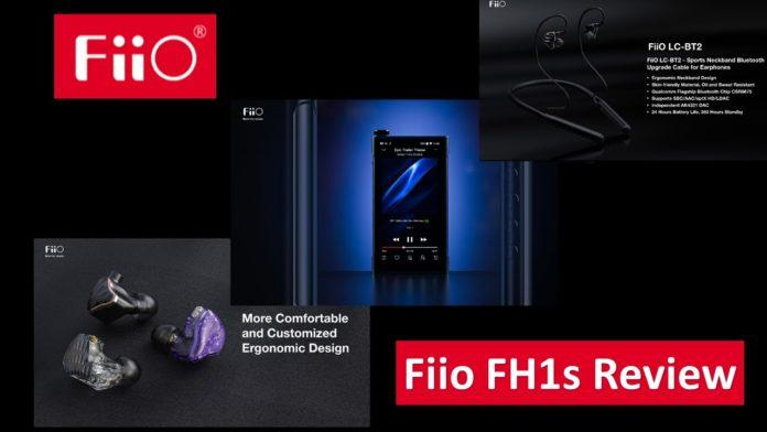 FiiO FH1s Hybrid Earphones In-depth Review