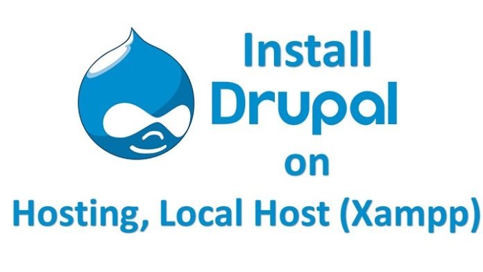 How To Install Drupal on Hosting, Local Host (Xampp)