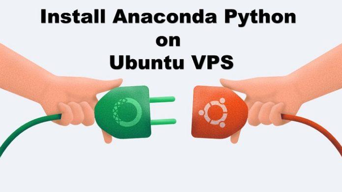Install Anaconda Python on Ubuntu VPS