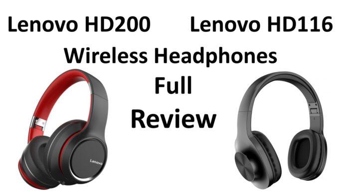 Lenovo HD200 & HD116 Wireless Headphones Review