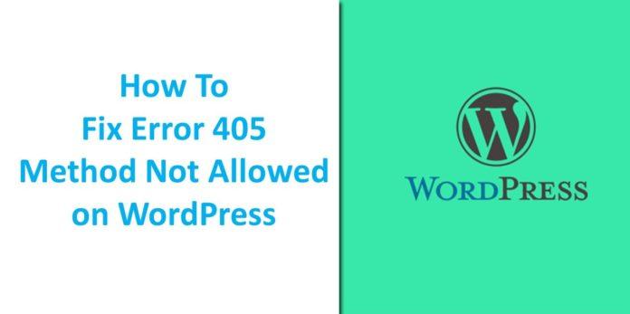 Fix Error 405 Method Not Allowed on WordPress