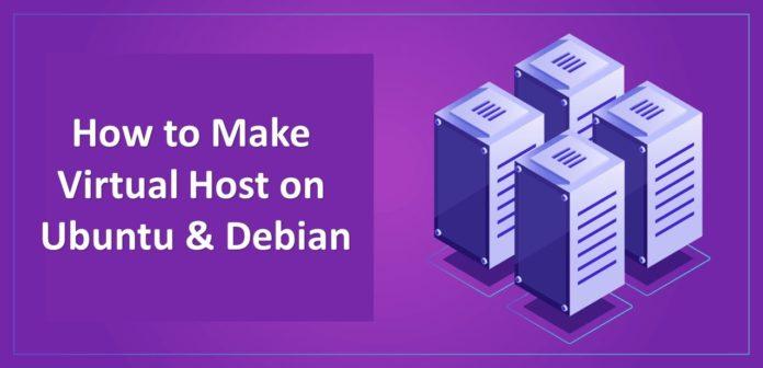 How to Make a Virtual Host on Ubuntu & Debian