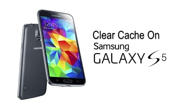 How To Clear Cache On Samsung Galaxy S5